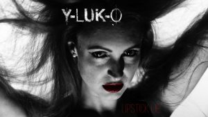 Y-Luk-O videosingle Lipstick Lie is released on Valentine's Day 2017. German-American Industrial Electro Metal Pop.